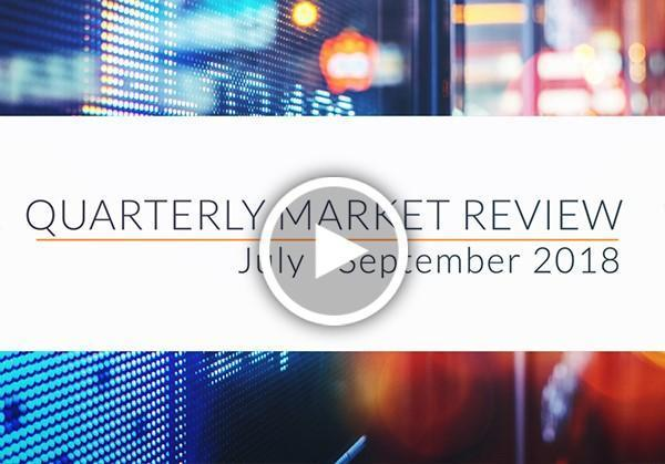 Quarterly Market Review: July-September 2018